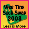 Wee Tiny Sock Swap 2008
